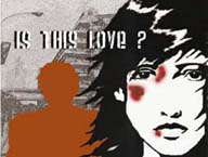 Is this Love? Get help for domestic violence.